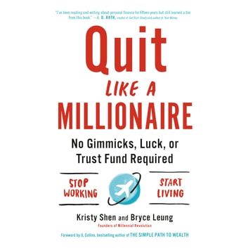 Quit Like a Millionaire - No Gimmicks, Luck, or Trust Fund Required audiobook by Kristy Shen,Bryce Leung
