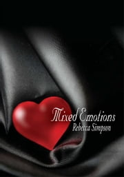 Mixed Emotions ebook by Rebecca Simpson