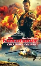 Collision Course eBook by Don Pendleton