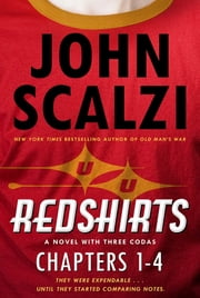 Redshirts: Chapters 1-4 ebook by John Scalzi