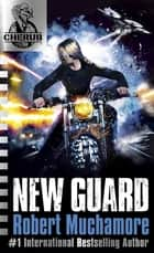 New Guard - Book 17 ebook by Robert Muchamore