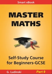 Master Maths: Number, Ratio, Proportion, Surds, Std Form ebook by G Ludinski