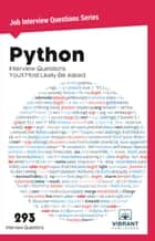 Python Interview Questions You'll Most Likely Be Asked ebook by Vibrant Publishers