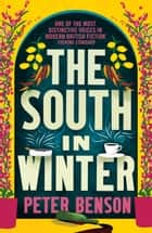 The South in Winter ebook by Peter Benson