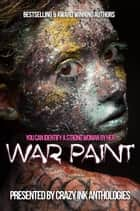 War Paint ebook by Mary Duke, Mila Waters, LJC Fynn,...