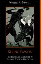 Ruling Passion ebook by Waller Newell
