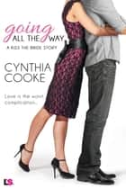 Going All the Way ebook by Cynthia Cooke