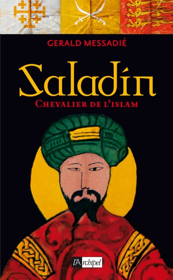 Saladin ebook by Gerald Messadié