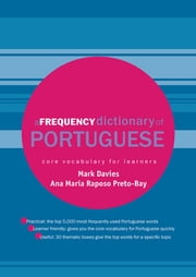 A Frequency Dictionary of Portuguese ebook by Mark Davies,Ana Maria Raposo Preto-Bay