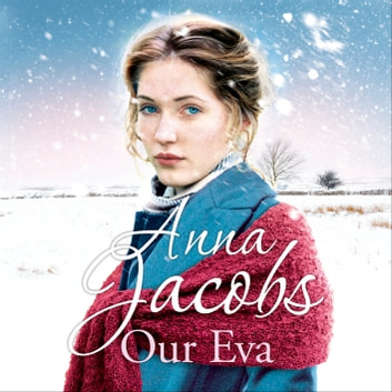 Our Eva - The Kershaw Sisters, Book 3 audiobook by Anna Jacobs