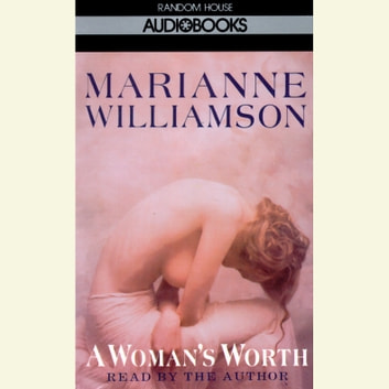 A Woman's Worth audiobook by Marianne Williamson