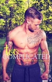 Too Complicated ebook by Bethany Lopez