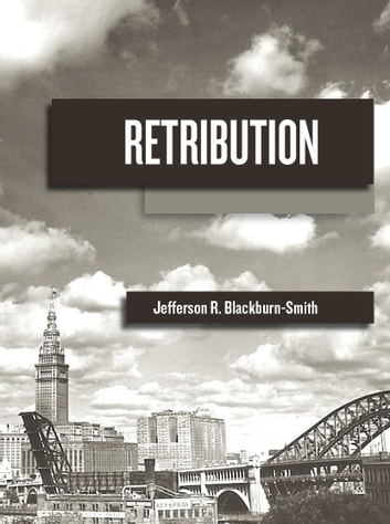 Retribution ebook by jefferson blackburn smith 9780983552659 retribution ebook by jefferson blackburn smith fandeluxe Document