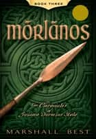 Morlanos ebook by Marshall Best