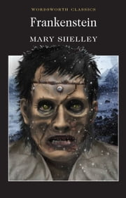 Frankenstein ebook by Mary Shelley,Siv Jansson,Keith Carabine