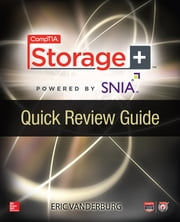 CompTIA Storage+ Quick Review Guide ebook by Eric Vanderburg