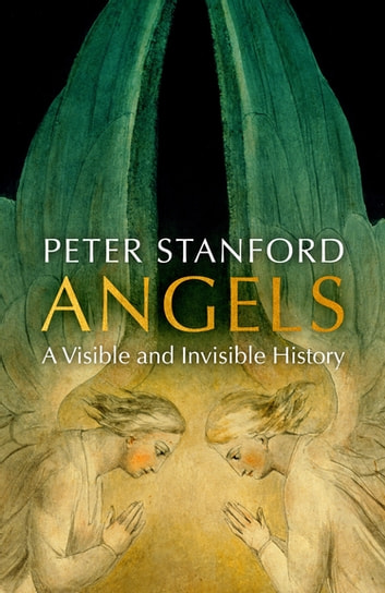 Angels - A History ebook by Peter Stanford