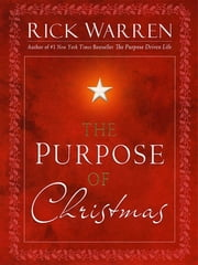 The Purpose of Christmas ebook by Rick Warren