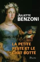 La petite peste et le chat botté ebook by Juliette BENZONI
