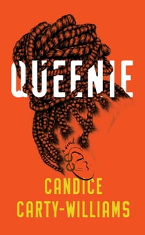 Queenie ekitaplar by Candice Carty-Williams