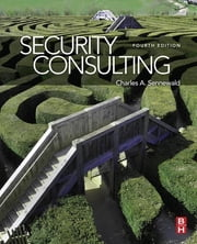 Security Consulting ebook by Charles A. Sennewald