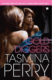 Gold Diggers - A Novel ebook by Tasmina Perry