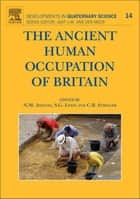 The Ancient Human Occupation of Britain ebook by Nick Ashton, Simon Lewis, Chris Stringer
