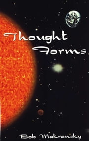 Thought Forms ebook by Bob Makransky