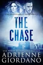 The Chase ebook by Adrienne Giordano