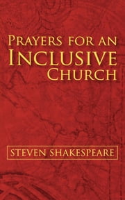 Prayers for an Inclusive Church ebook by Steven Shakespeare