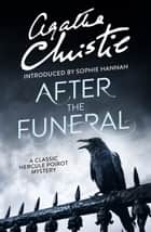 After the Funeral (Poirot) ebook by Agatha Christie