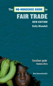 The No-Nonsense Guide to Fair Trade - New Edition ebook by Sally Blundell