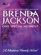 One Special Moment (Mills & Boon Kimani Arabesque) (Madaris Family Saga, Book 4) 電子書 by Brenda Jackson