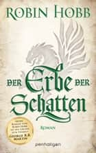 Der Erbe der Schatten - Roman ebook by