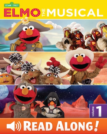 Elmo the Musical: Volume One (Sesame Street Series) ebook by Gina Gold