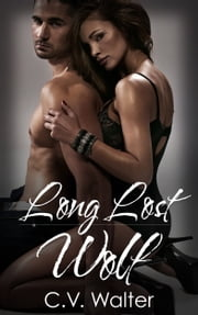 Long Lost Wolf ebook by C.V. Walter