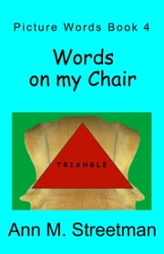 Words on my Chair ebook by Ann M Streetman