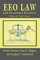 EEO Law and Personnel Practices, Third Edition ebook by Arthur Gutman,Laura L. Koppes,Stephen J. Vodanovich