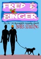 Fred and Ginger ebook by Isobel Starling
