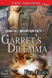 Garret's Dilemma ebook by Fel Fern