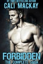 Forbidden - The Complete Saga - The Townsend Twins ebook by Cali MacKay