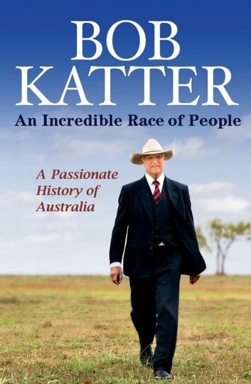 An Incredible Race of People ekitaplar by Bob Katter Jr
