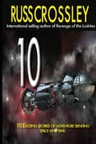 10 ebook by Russ Crossley