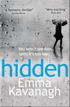 Hidden ebook by Emma Kavanagh