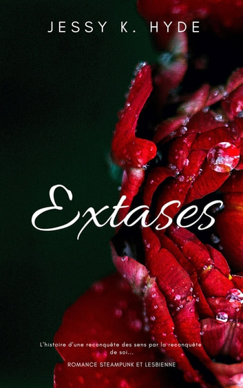 Extases eBook by Jessy K. Hyde