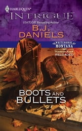 Boots and Bullets ebook by B.J. Daniels