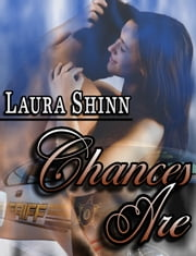 Chances Are ebook by Laura Shinn