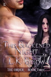 This Blackened Night ebook by L.K. Below