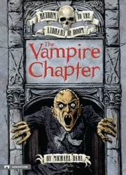 The Vampire Chapter ebook by Michael Dahl