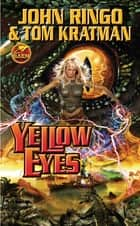 Yellow Eyes ebook by